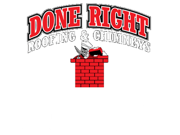 Done Right Roofing and Chimney INC